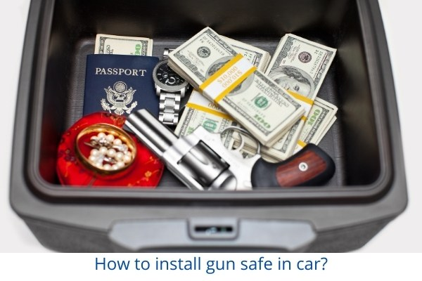 How to install gun safe in car